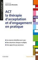 [ Nouveau Juin 2017 ] ACT - la thérapie d'acceptation et d'engagement en pratique 19105510