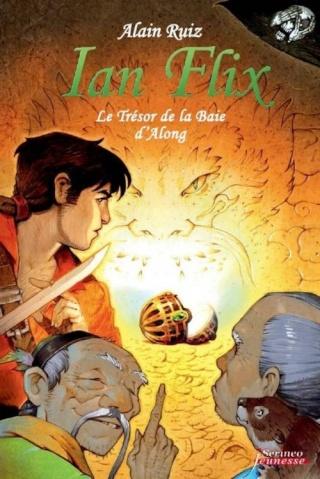[Scrineo Jeunesse] Ian Flix, T2 : Le Trésor de la Baie d'Along d'Alain Ruiz Couv7210