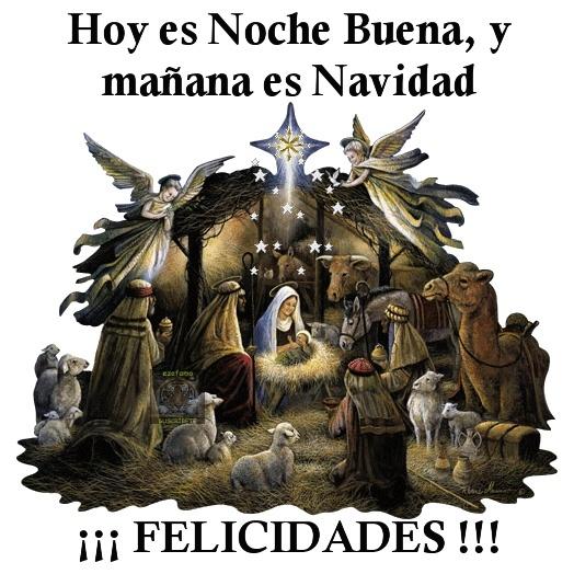 Hoy es Noche Buena, y mañana Navidad 0feliz10