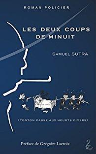 [Sutra, Samuel] Tonton - Tome 6 : les deux coups de minuit 41qym410