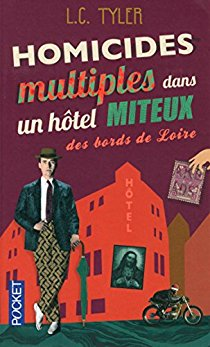 [Tyler, L.C.] Homicides multiples dans un hôtel miteux des bords de Loire 5113sd10