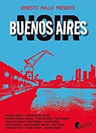 [Mallo, Ernesto] Buenos Aires noir 518znb10