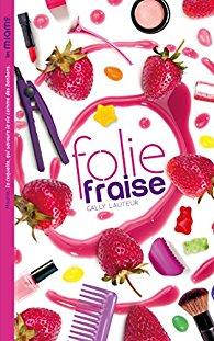 [Lauteur, Gally] Les miams, tome 1 : Folie Fraise 51da8i10