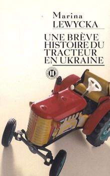[Lewycka, Marina] Une brève histoire du tracteur en Ukraine Couv6710