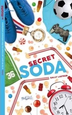[Lauteur, Gally] Les miams, tome 2 : Secret Soda Couv9810