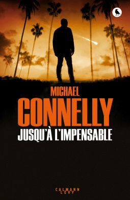 [Connelly, Michael] Harry Bosch - Tome 21 : Jusqu'à l'impensable Cover112