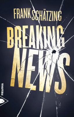 [Schätzing, Frank] Breaking news Cover113