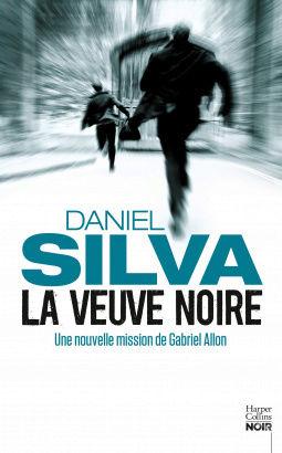 [Silva, Daniel] Gabriel Allon - Tome 16 : La veuve noire Cover118