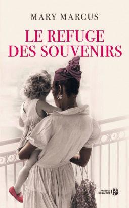 [Marcus, Mary] Le refuge des souvenirs Cover120
