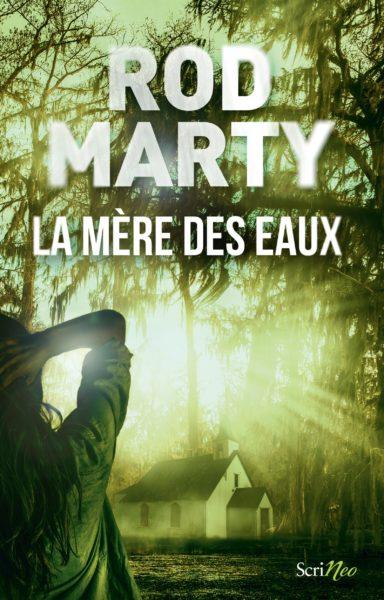 [Editions Scrineo] La mère des eaux de Rod Marty Plat-111