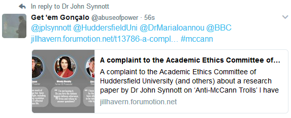 A complaint to the Academic Ethics Committee of Huddersfield University (and others) about a research paper by Dr John Synnott on 'Anti-McCann Trolls'  Reply11