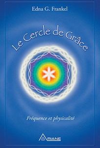LE CERCLE DE GRACE : autoguérison Cercle10