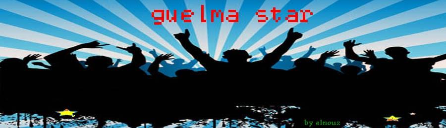 ***Bienvenue sur les forums Etoiles Guelma****Guelma star****