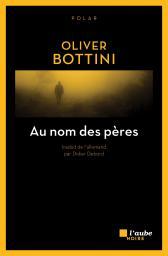 [Bottini, Oliver] Au nom des pères 1229-b10