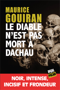 [Gouiran, Maurice]  Le diable n'est pas mort à Dachau 187_ph10