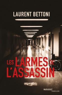 [Bettoni, Laurent] Les larmes de l'assassin 97825011