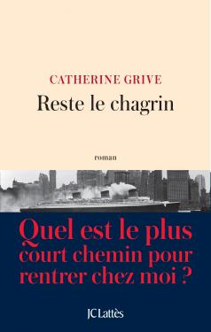 [Grive, Catherine] Reste le chagrin 97827011