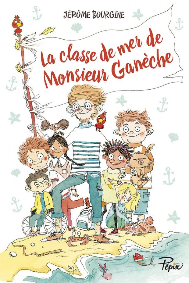 [Bourgine, Jérôme] La classe de mer de Monsieur Ganèche Couv-m10