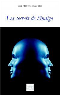 [Mattei, Jean-François] Les secrets de l'indigo Thumb_11