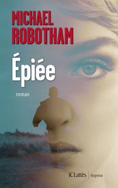 [Robotham, Michael] Epiée Ypiye10