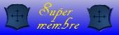 5ème Rang : Super Membre