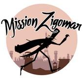 MISSION ZIGOMAR Mza10