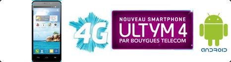 Ultym 4 le Smartphone 4G est offert avec un forfait Sensation 8Go  13838010