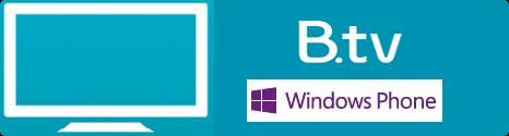 B.TV de Bouygues Telecom pour Windows Phone est disponible Btv110