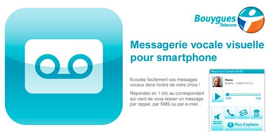 La messagerie vocale visuelle disponible pour tous, chez Bouygues Telecom Mvv-by10