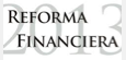 La Reforma Financiera