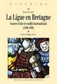 La Ligue en Bretagne guerre civile et conflit international (1588-1598) Ligueb10
