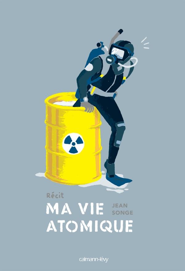 [Livre] Ma Vie Atomique, de Jean Songe 97827010