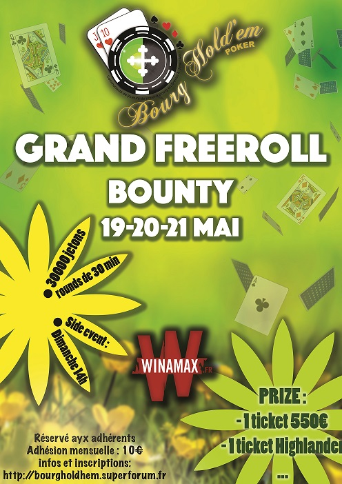 "[19/20/21 mai] Freeroll ""Bounty"" Bourg Hold em Prin_c10"