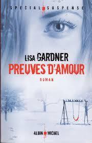 [Gardner, Lisa] Détective D.D. Warren - Tome 4: Preuves d'amour (& T.1 Détective privée Tessa Leoni) Preuve10