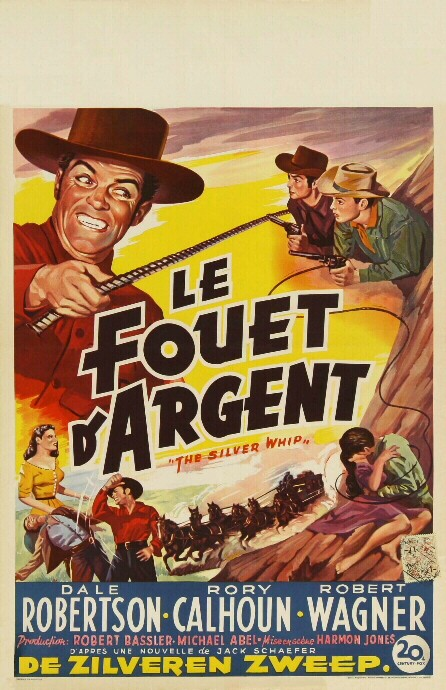 Le fouet d'argent- The Silver Whip- 1953- Harmon Jones 22032010