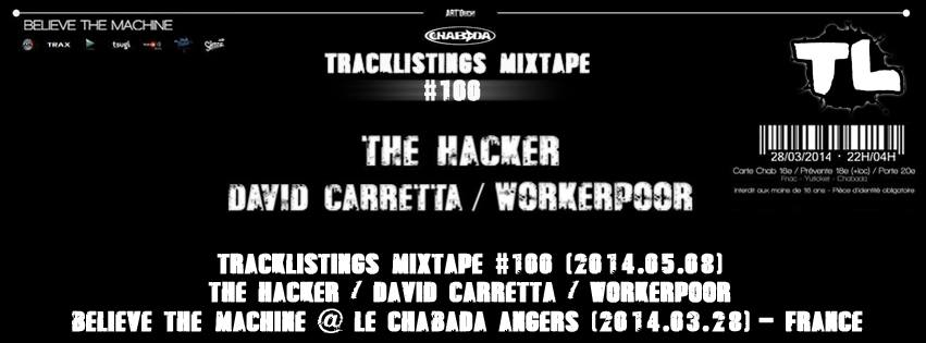 2014.03.28 - THE HACKER / DAVID CARRETTA / WORKERPOOR - BELIEVE THE MACHINE @ LE CHABADA (ANGERS, FRANCE) 10331610