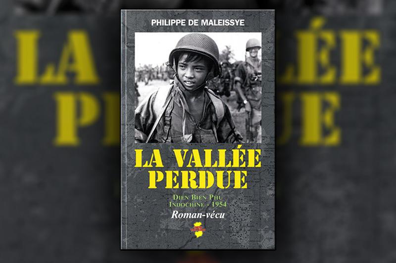 """""""La vallée perdue"""" excellent ouvrage sur Dien Bien Phu - On y découvre combien les épreuves transforment l'homme, le révèlent, lâche ou héros, grand ou petit. La-val10"""