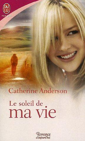 ANDERSON Catherine - LA SAGA DES COULTER / KENDRICK - Tome 6 - Le Soleil de ma Vie 51rstn10