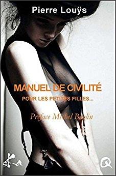 LOUYS Pierre - Manuel de civiltés à l'usage des jeunes filles / Pybrac 51xzf410