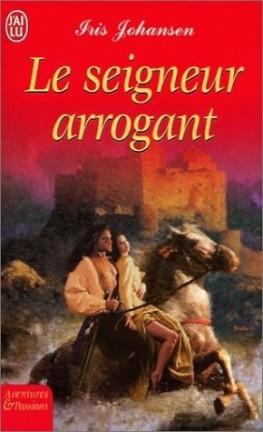 JOHANSEN Iris - Le Seigneur Arrogant Le-sei10