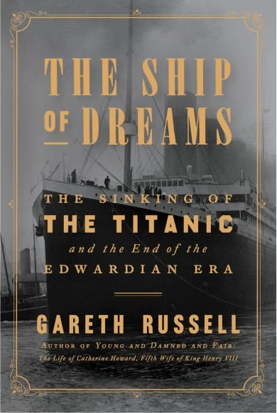The Ship of Dreams: The Sinking of the Titanic and the End... Ship10