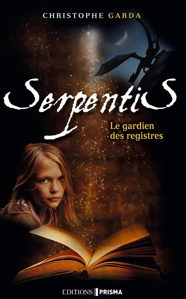 GARDA  Christophe - Le gardien des registres - Tome 1 : Serpentis 11736610