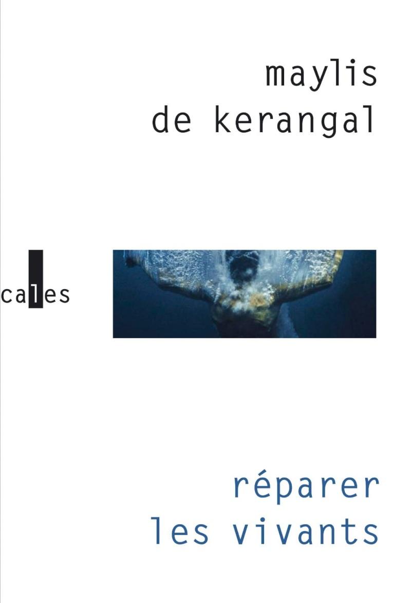 DE KERANGAL Maylis : réparer les vivants  71cofp10