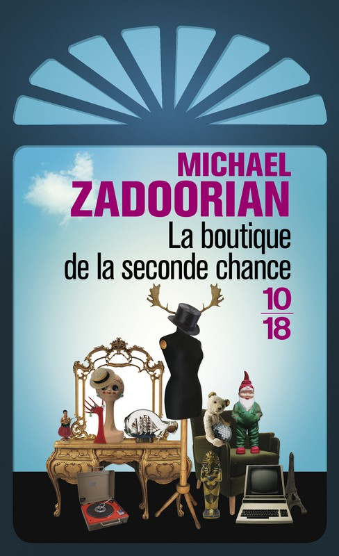 ZADOORIAN Michael : La boutique de la seconde chance 97822612