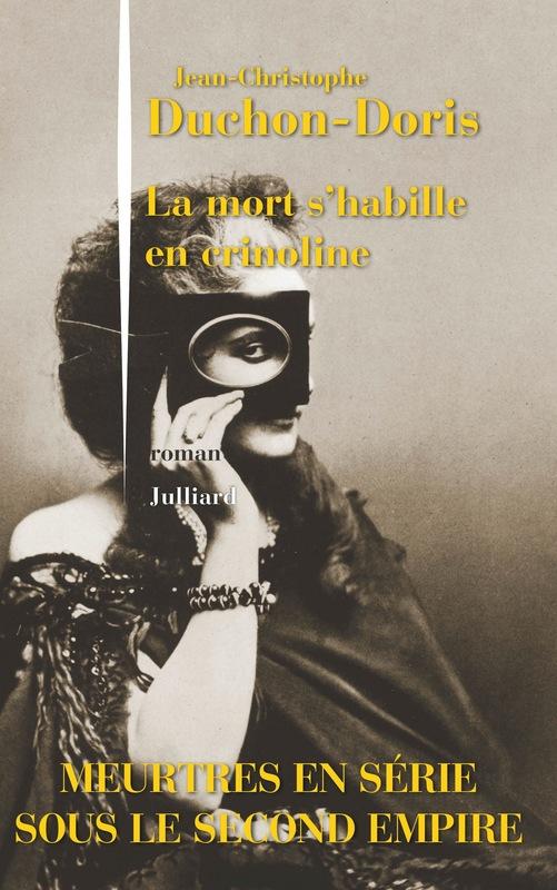 DUCHON-DORIS Jean-Christophe : La mort s'habille en crinoline  97822617