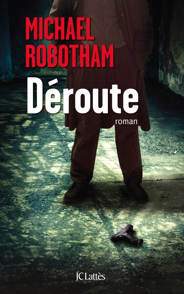 ROBOTHAM Michael : Déroute 97827022