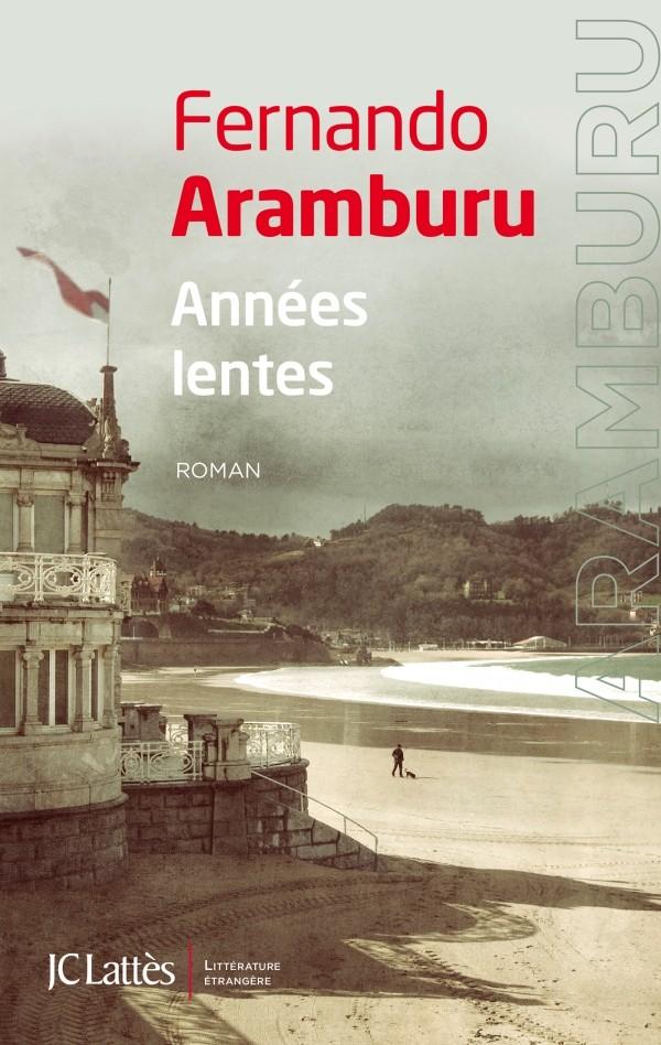 ARAMBURU Fabrice : Années lentes 97827032