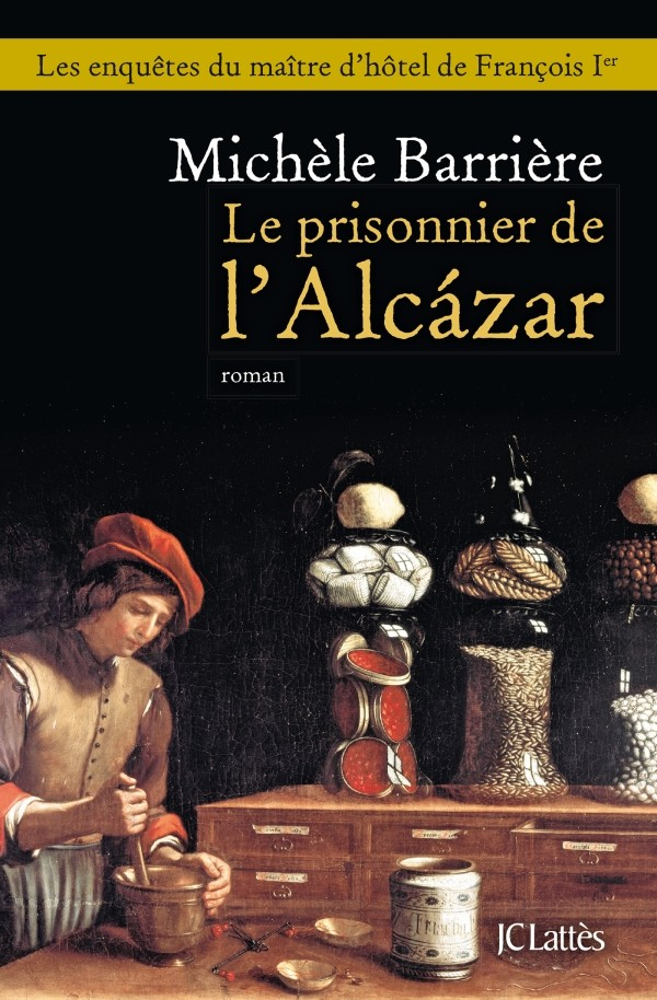 BARRIERE Michèle : Le prisonnier de l'Alcazar 97827034
