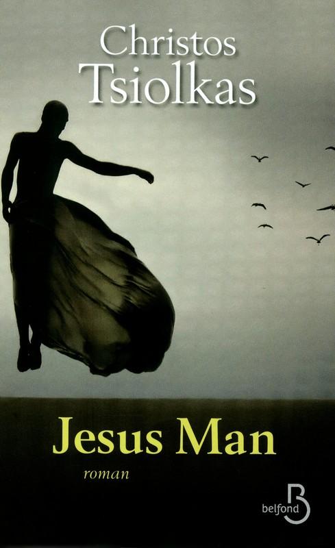 TSIOLKAS Christos : Jesus Man 97827110