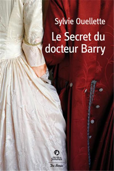 OUELLETTE Sylvie : La secret du Docteur Barry I-gran13